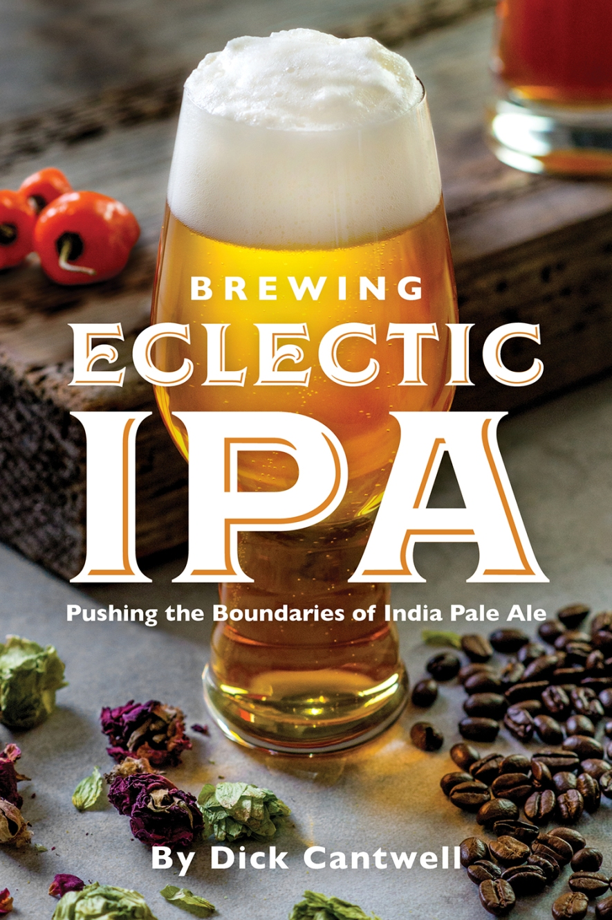Brewers Publications - Brewing Eclectic IPA by Dick Cantwell - High Resolution Cover Art